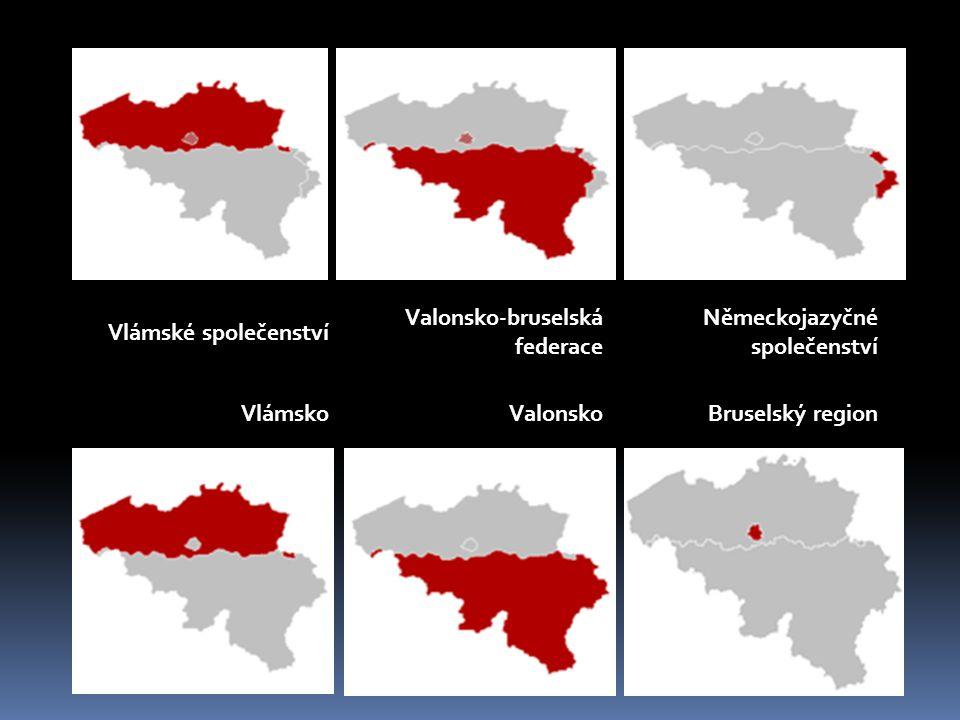 Vlámské společenství Valonsko-bruselská federace Německojazyčné společenství VlámskoValonsko Bruselský region