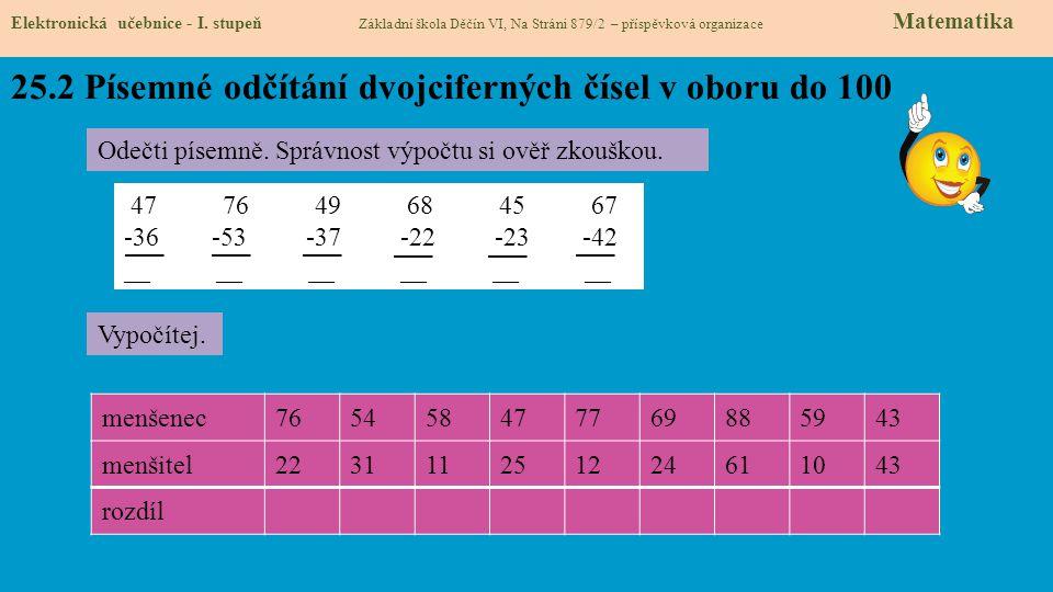 25.2 Písemné odčítání dvojciferných čísel v oboru do 100 Elektronická učebnice - I.