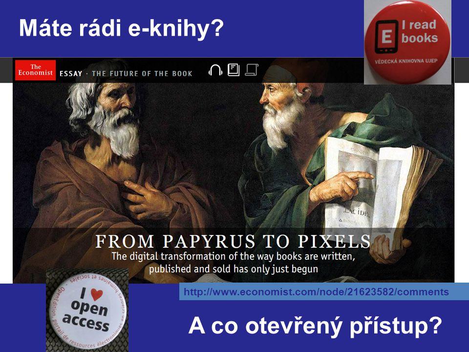 Máte rádi e-knihy? A co otevřený přístup? http://www.economist.com/node/21623582/comments
