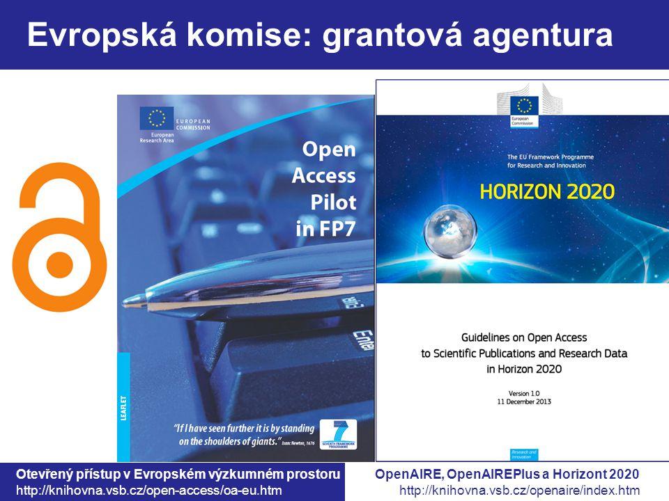 Otevřený přístup v Evropském výzkumném prostoru http://knihovna.vsb.cz/open-access/oa-eu.htm Evropská komise: grantová agentura OpenAIRE, OpenAIREPlus a Horizont 2020 http://knihovna.vsb.cz/openaire/index.htm