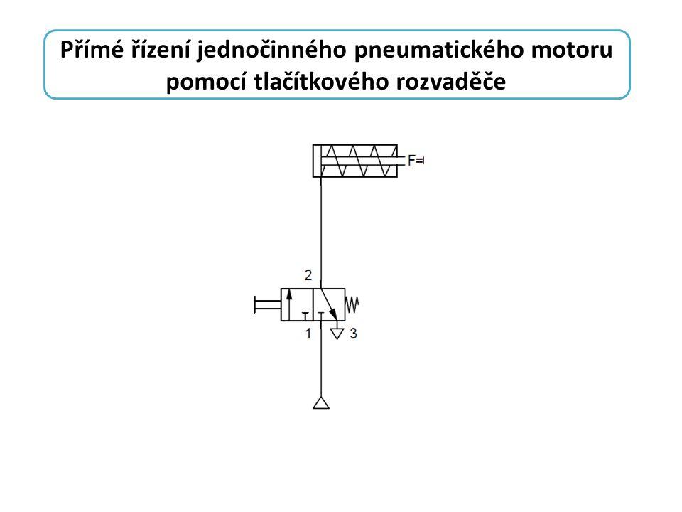 Přímé řízení jednočinného pneumatického motoru pomocí tlačítkového rozvaděče