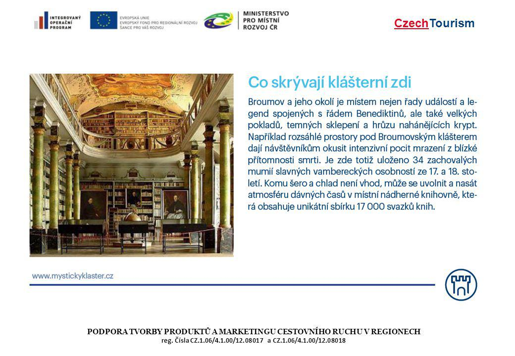 CzechTourism PODPORA TVORBY PRODUKTŮ A MARKETINGU CESTOVNÍHO RUCHU V REGIONECH reg.