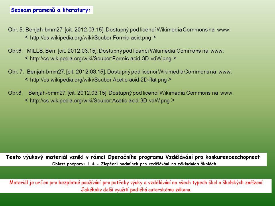 Obr. 5: Benjah-bmm27. [cit. 2012.03.15]. Dostupný pod licencí Wikimedia Commons na www: Obr.6: MILLS, Ben. [cit. 2012.03.15]. Dostupný pod licencí Wik
