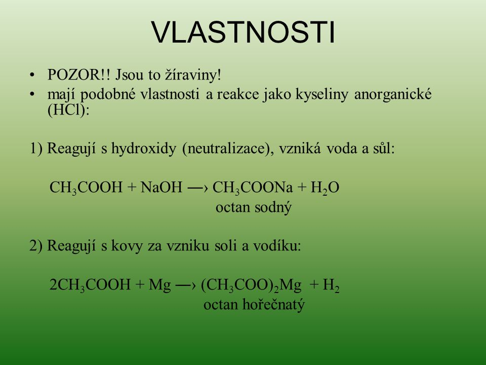HCOOH METHANOVÁ KYSELINA KYSELINA MRAVENČÍ = HCOOH Obr.5: Kyselina mravenčí Obr.