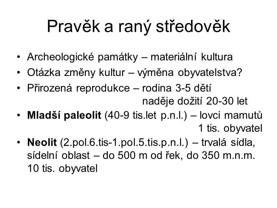 Pravěk a raný středověk okolo roku 1000 p.n.l.– 40 tis.
