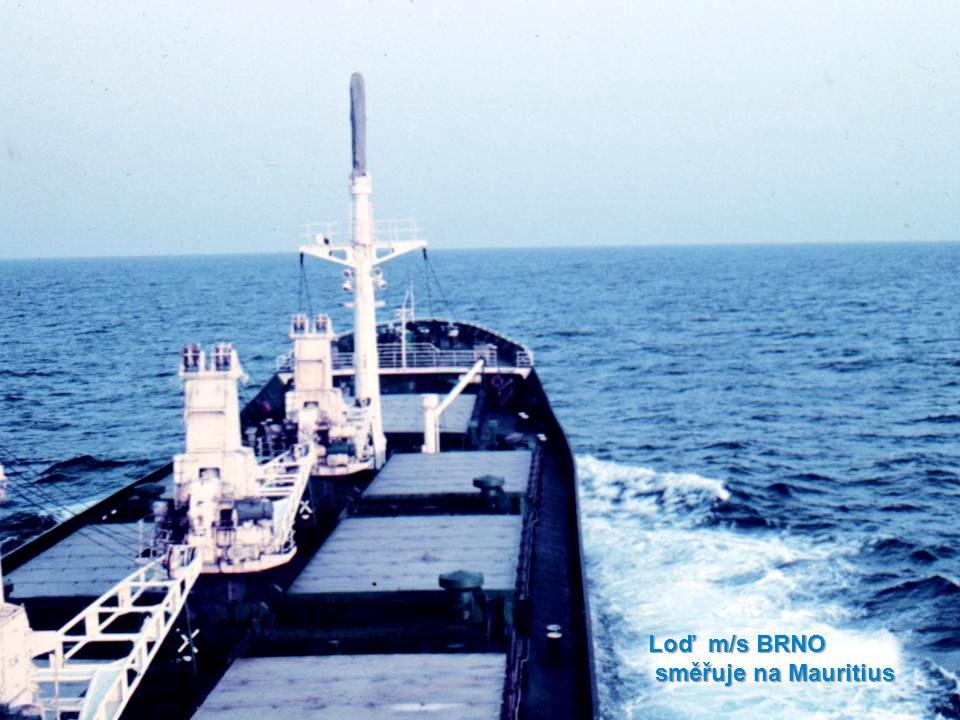 Loď m/s BRNO směřuje na Mauritius směřuje na Mauritius