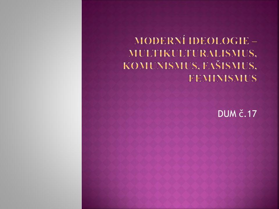  V průběhu 20.století se formují další ideologické směry, které našly své uplatnění.