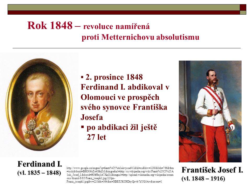 Rok 1848 – revoluce namířená proti Metternichovu absolutismu  2.