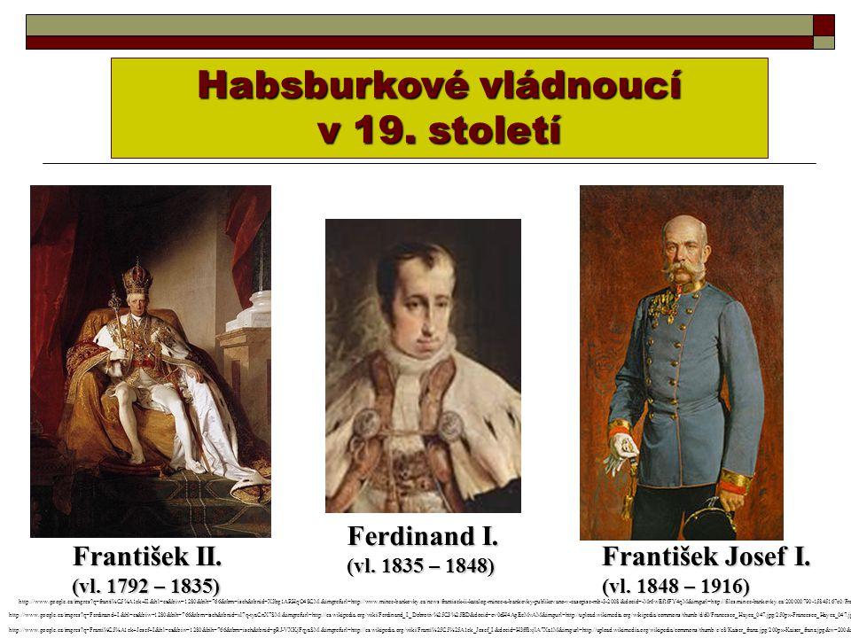 Habsburkové vládnoucí v 19. století František II.