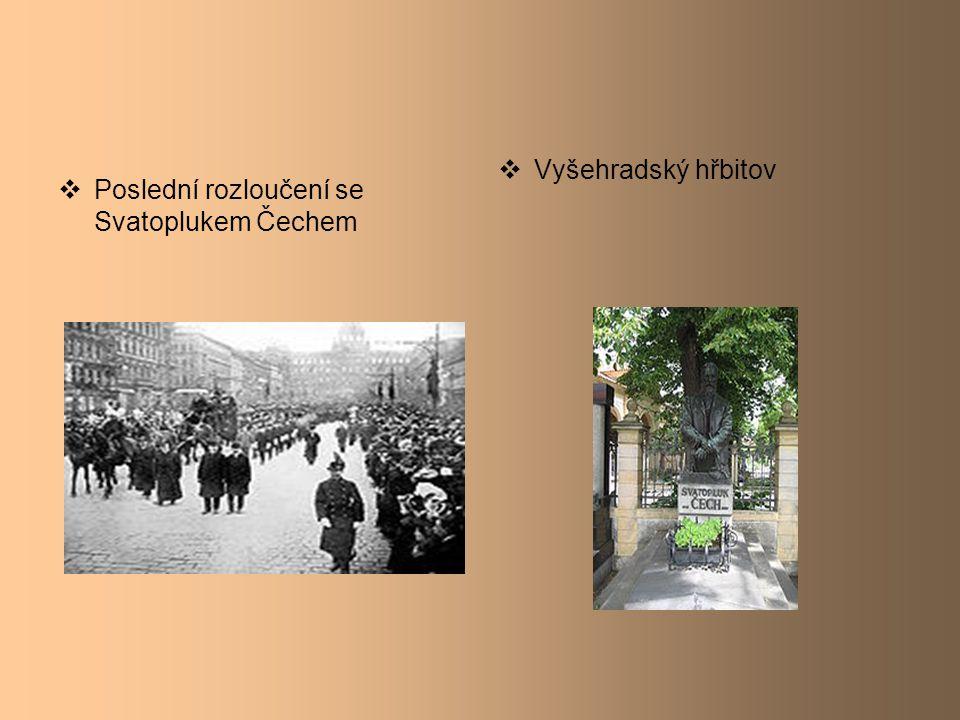  Poslední rozloučení se Svatoplukem Čechem  Vyšehradský hřbitov