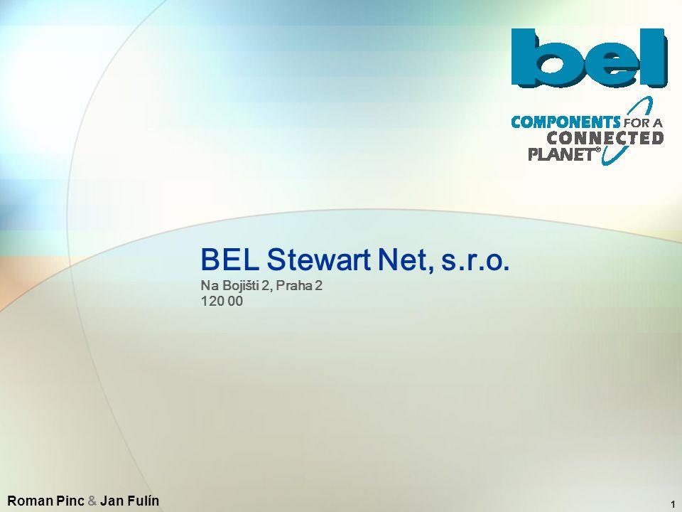 1 BEL Stewart Net, s.r.o. Na Bojišti 2, Praha 2 120 00 Roman Pinc & Jan Fulín