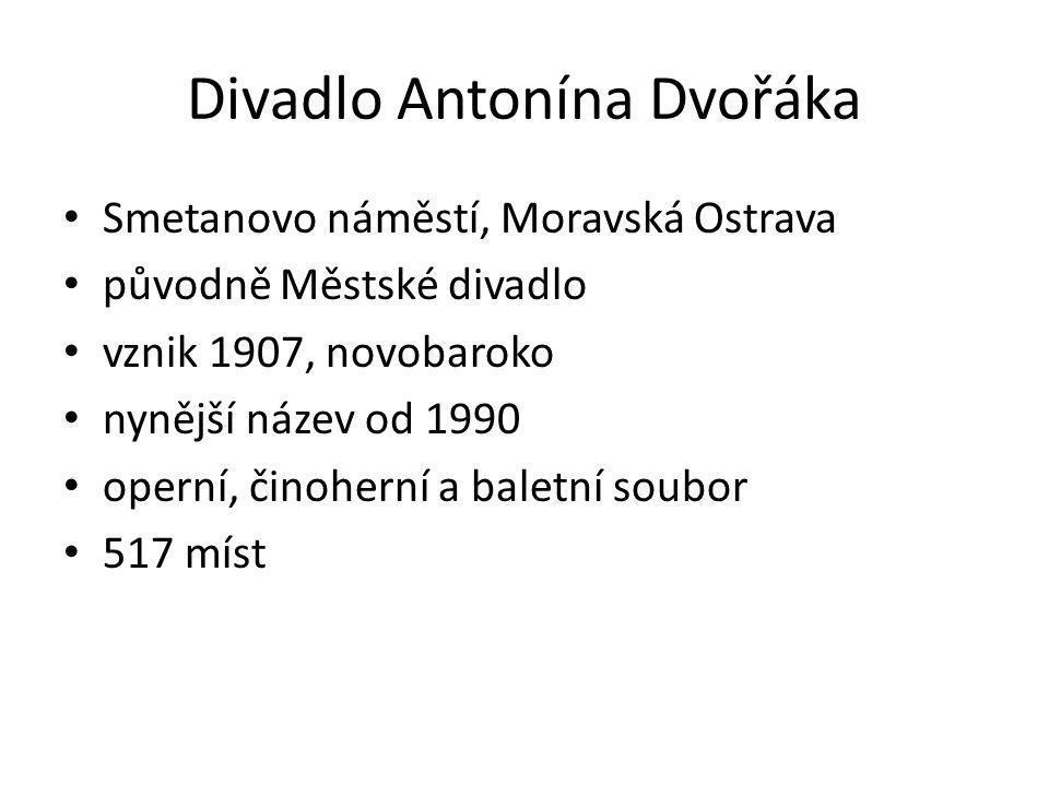 Smetanovo náměstí, Moravská Ostrava původně Městské divadlo vznik 1907, novobaroko nynější název od 1990 operní, činoherní a baletní soubor 517 míst