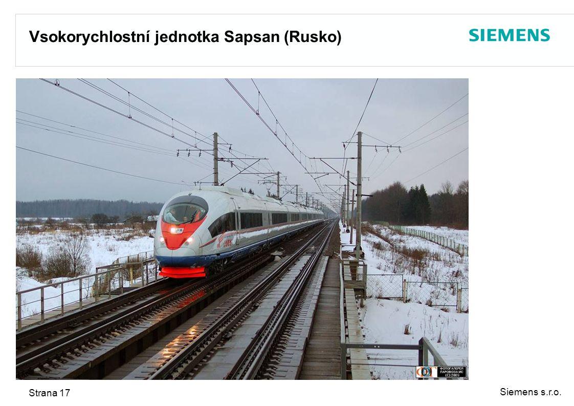 Siemens s.r.o. Strana 17 Vsokorychlostní jednotka Sapsan (Rusko)