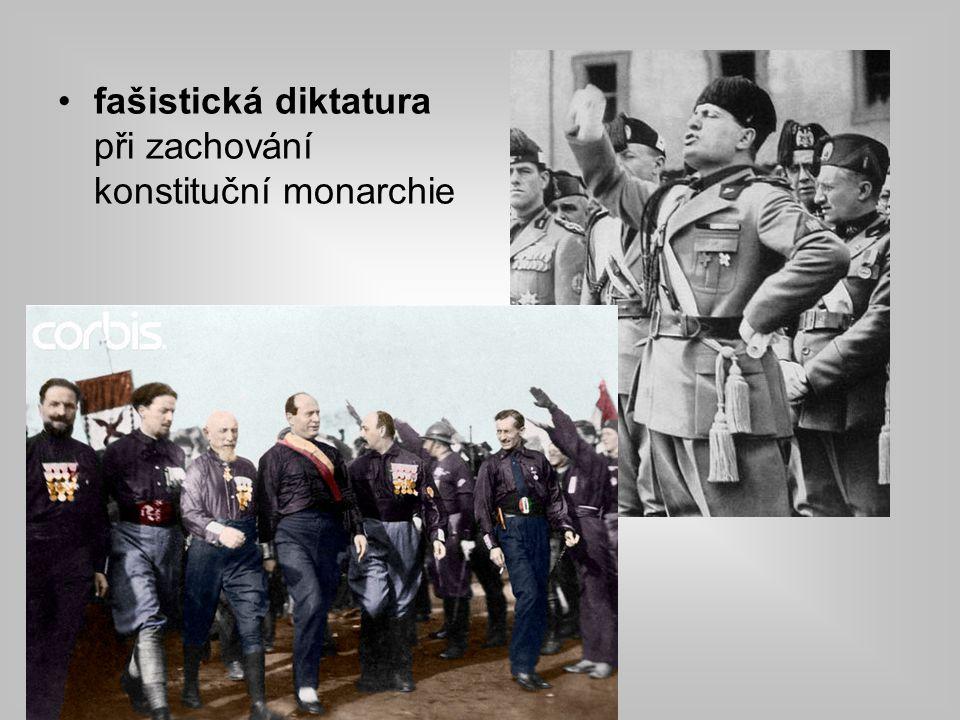 fašistická diktatura při zachování konstituční monarchie