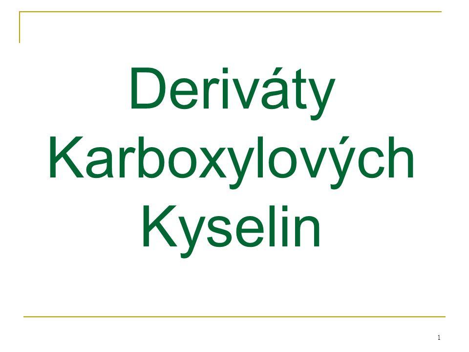 1 Deriváty Karboxylových Kyselin