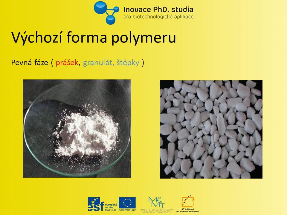 """""""Likvidifikace polymerů Rozdělení polymerních materiálů podle způsobu převodu do kapalné fáze Tavení (PE, PP, polyestery…) Rozpouštění (Polysacharidy, PAN, PVC…) Vše závisí na chemické struktuře polymerního řetězce"""