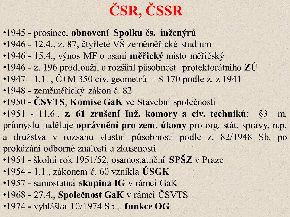 ČSR, ČSSR 1945 - prosinec, obnovení Spolku čs.inženýrů 1946 - 12.4., z.