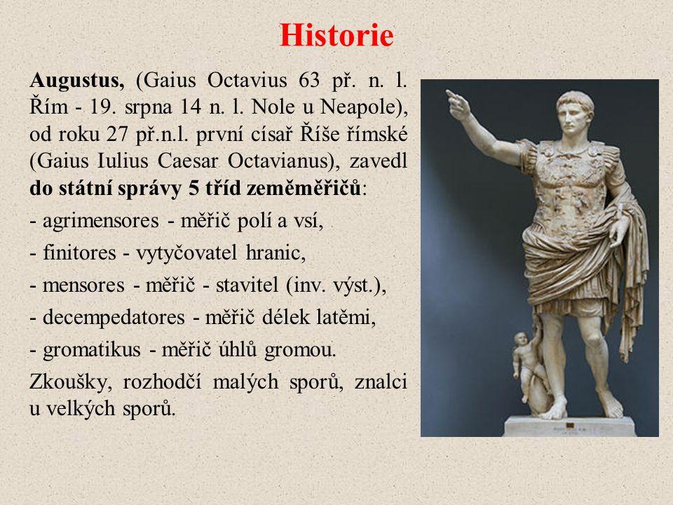 Historie Augustus, (Gaius Octavius 63 př.n. l. Řím - 19.