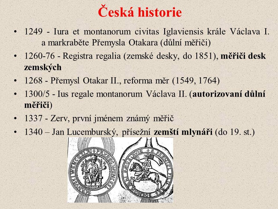 Česká historie 1249 - Iura et montanorum civitas Iglaviensis krále Václava I.
