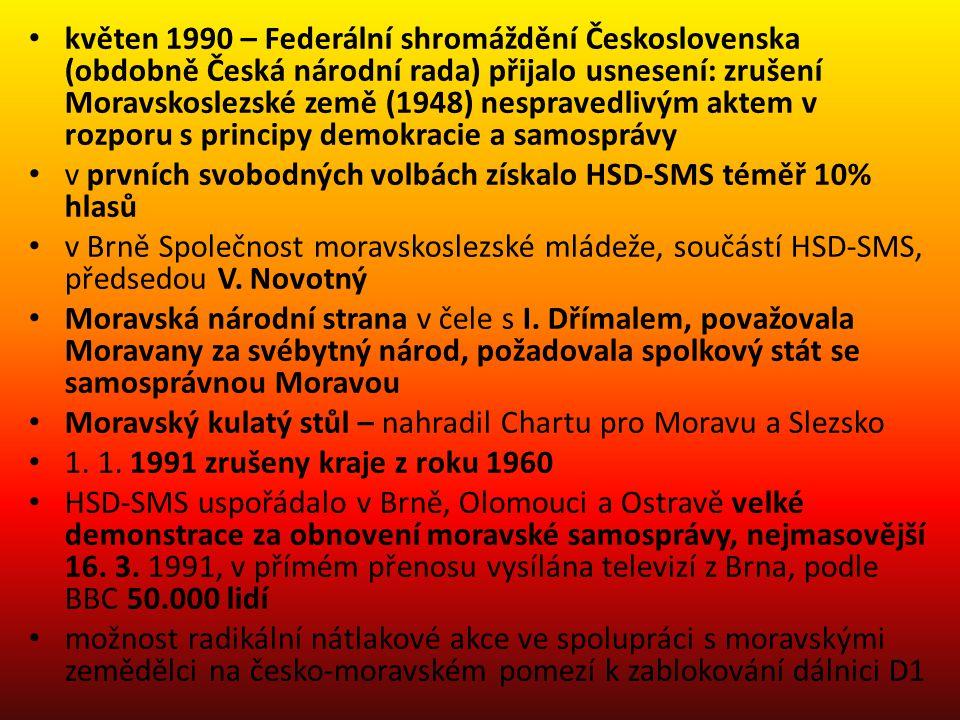 květen 1990 – Federální shromáždění Československa (obdobně Česká národní rada) přijalo usnesení: zrušení Moravskoslezské země (1948) nespravedlivým a