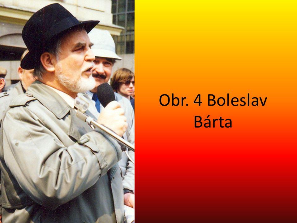 Obr. 4 Boleslav Bárta