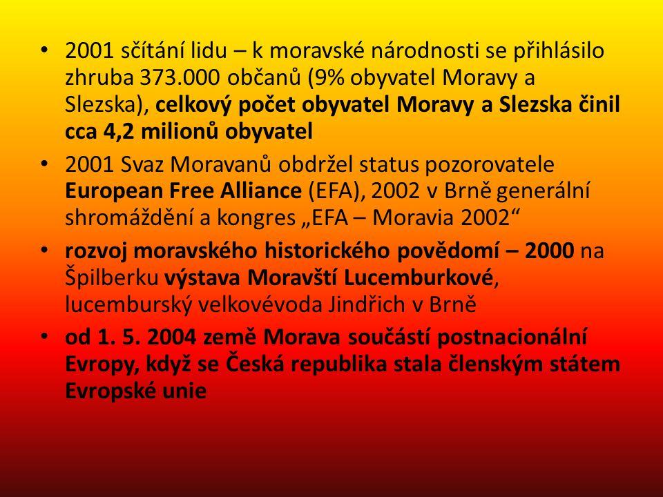 2001 sčítání lidu – k moravské národnosti se přihlásilo zhruba 373.000 občanů (9% obyvatel Moravy a Slezska), celkový počet obyvatel Moravy a Slezska