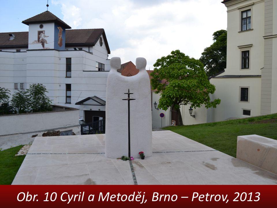 Obr. 10 Cyril a Metoděj, Brno – Petrov, 2013