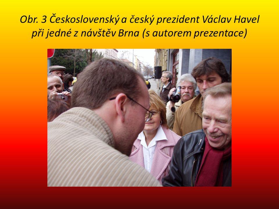 Obr. 3 Československý a český prezident Václav Havel při jedné z návštěv Brna (s autorem prezentace)