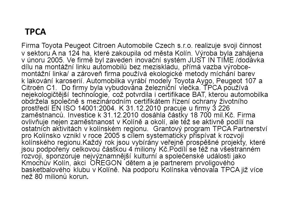 TPCA Firma Toyota Peugeot Citroen Automobile Czech s.r.o. realizuje svoji činnost v sektoru A na 124 ha, které zakoupila od města Kolín. Výroba byla z