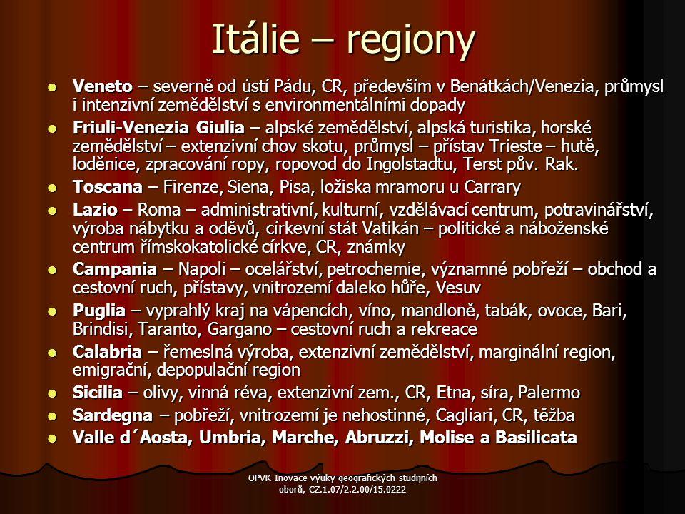 Itálie – regiony Veneto – severně od ústí Pádu, CR, především v Benátkách/Venezia, průmysl i intenzivní zemědělství s environmentálními dopady Veneto