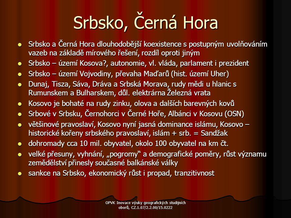Srbsko, Černá Hora Srbsko a Černá Hora dlouhodobější koexistence s postupným uvolňováním vazeb na základě mírového řešení, rozdíl oproti jiným Srbsko