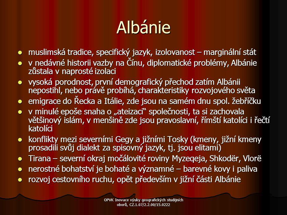 Albánie muslimská tradice, specifický jazyk, izolovanost – marginální stát muslimská tradice, specifický jazyk, izolovanost – marginální stát v nedávn