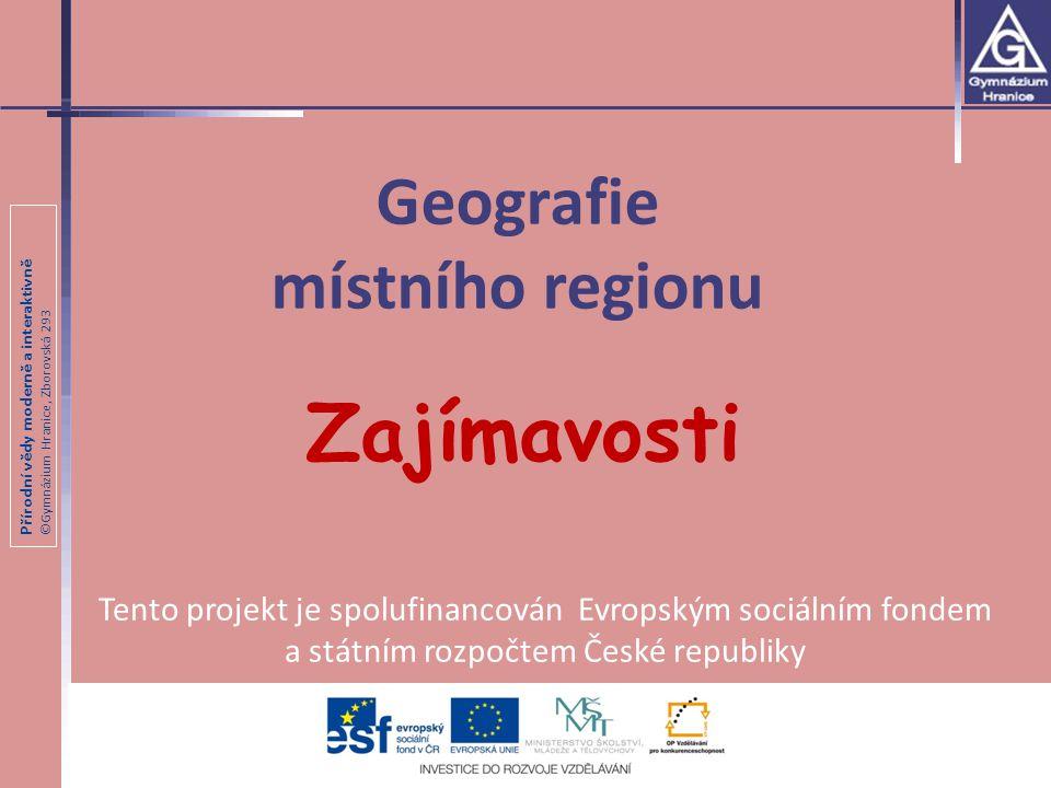 Přírodní vědy moderně a interaktivně ©Gymnázium Hranice, Zborovská 293 Železná rozhledna 12