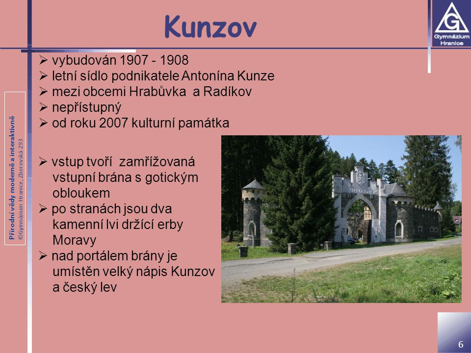 Přírodní vědy moderně a interaktivně ©Gymnázium Hranice, Zborovská 293 Hrad Puchart K hostinci U Tlustého Jana.