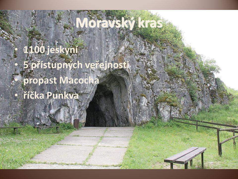 Moravský kras 1100 jeskyní 5 přístupných veřejnosti propast Macocha říčka Punkva