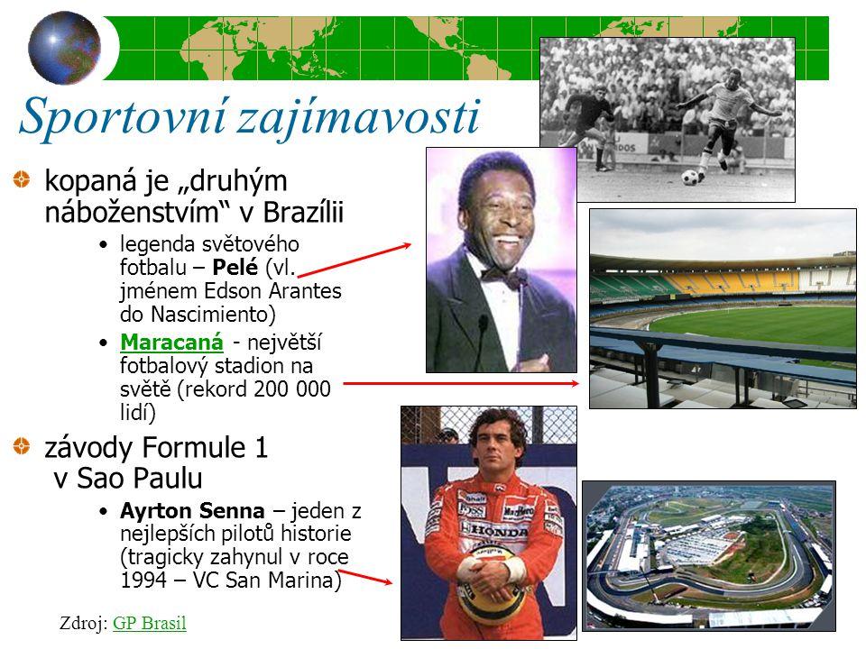 """Sportovní zajímavosti kopaná je """"druhým náboženstvím"""" v Brazílii legenda světového fotbalu – Pelé (vl. jménem Edson Arantes do Nascimiento) Maracaná -"""