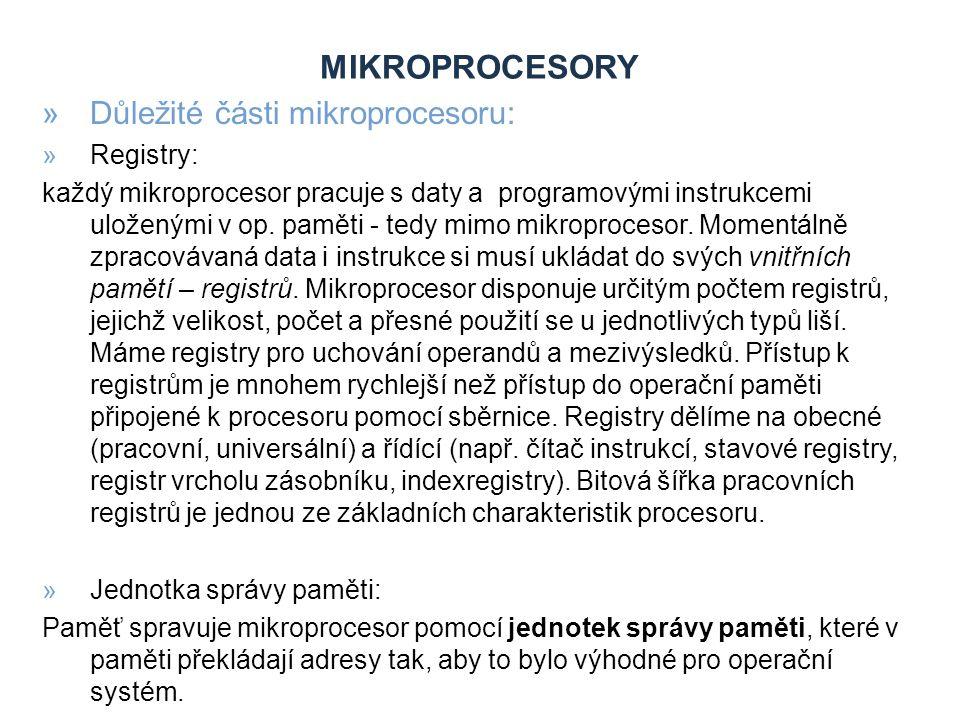 MIKROPROCESORY »Důležité části mikroprocesoru: Paměť CACHE »S tímto typem paměti se u PC setkáváme velice často.