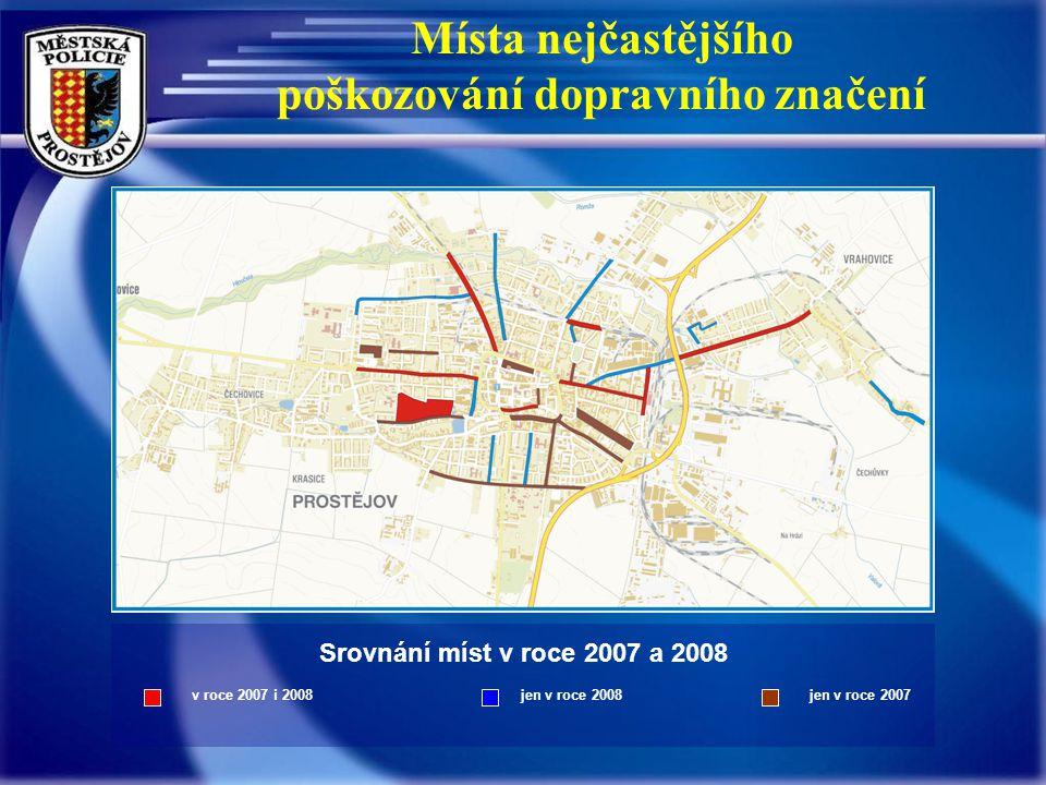 Místa nejčastějšího poškozování dopravního značení Srovnání míst v roce 2007 a 2008 v roce 2007 i 2008 jen v roce 2008 jen v roce 2007