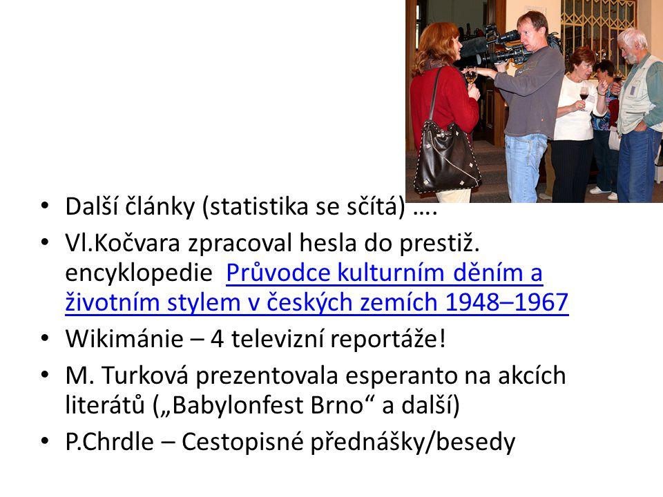 Další články (statistika se sčítá) ….Vl.Kočvara zpracoval hesla do prestiž.