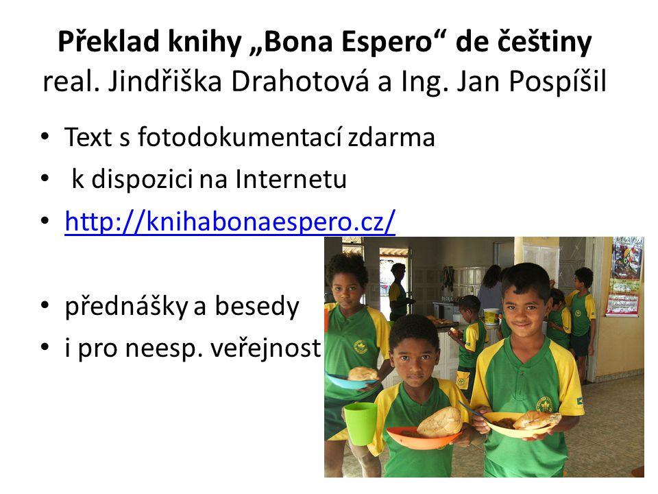 """Překlad knihy """"Bona Espero de češtiny real.Jindřiška Drahotová a Ing."""