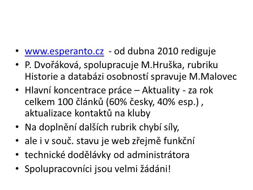 www.esperanto.cz - od dubna 2010 rediguje www.esperanto.cz P.