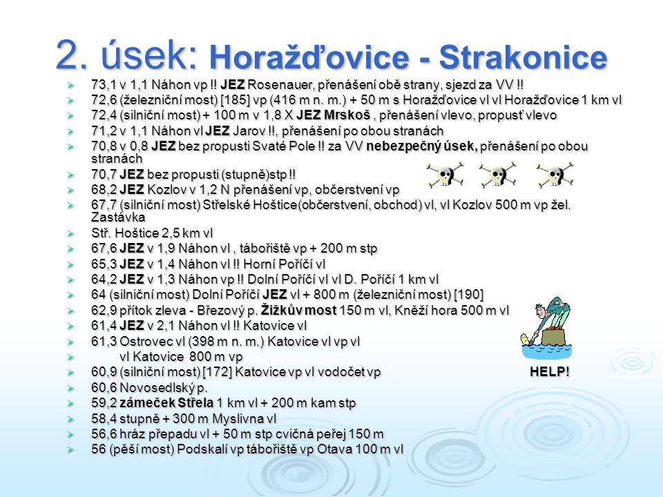 2.úsek: Horažďovice - Strakonice  73,1 v 1,1 Náhon vp !.
