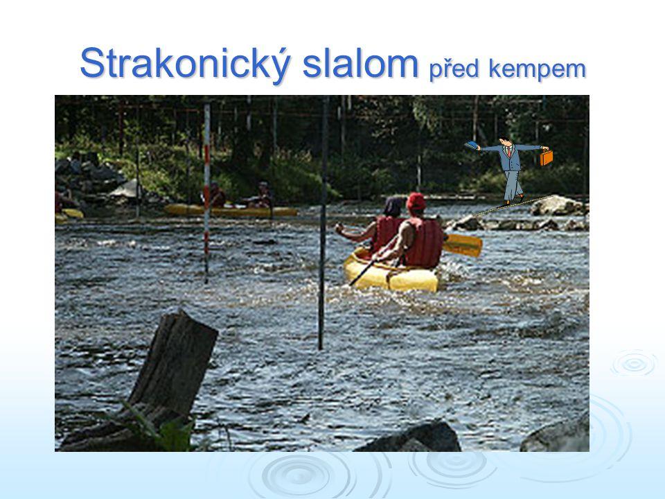 Strakonický slalom před kempem