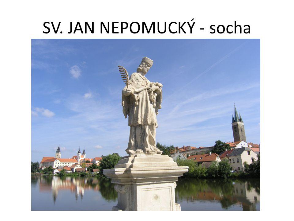 SV. JAN NEPOMUCKÝ - socha