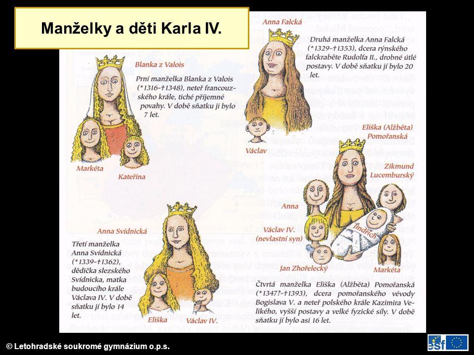 © Letohradské soukromé gymnázium o.p.s. Manželky a děti Karla IV.