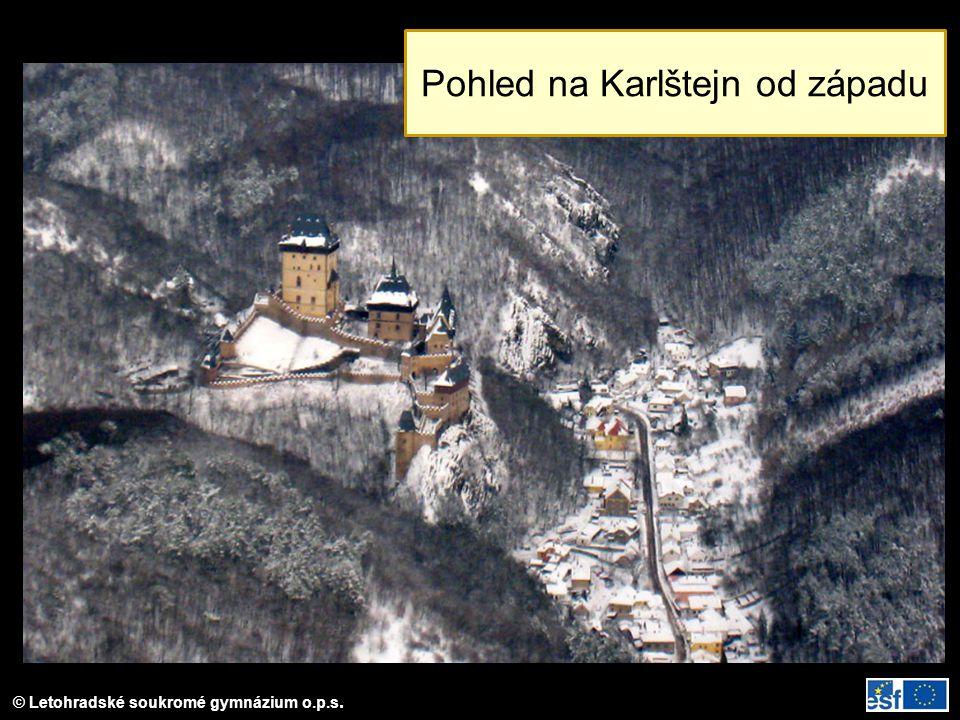 © Letohradské soukromé gymnázium o.p.s. Pohled na Karlštejn od západu