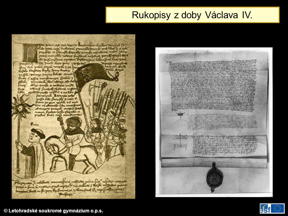 © Letohradské soukromé gymnázium o.p.s. Rukopisy z doby Václava IV.