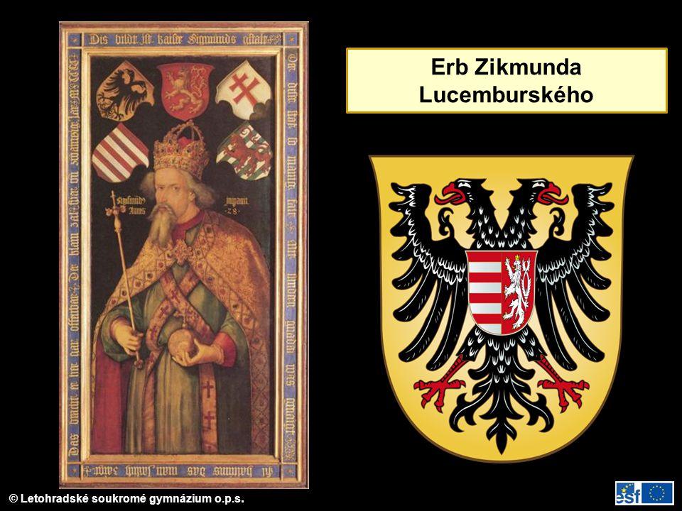 © Letohradské soukromé gymnázium o.p.s. Erb Zikmunda Lucemburského