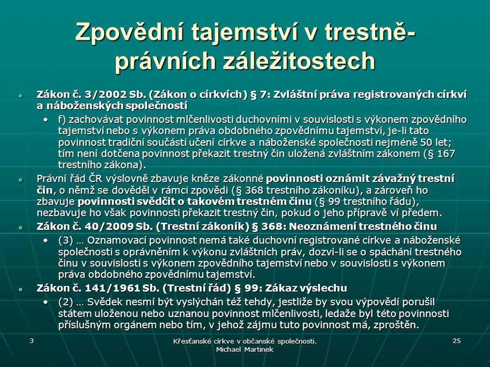Zpovědní tajemství v trestně- právních záležitostech Zákon č.