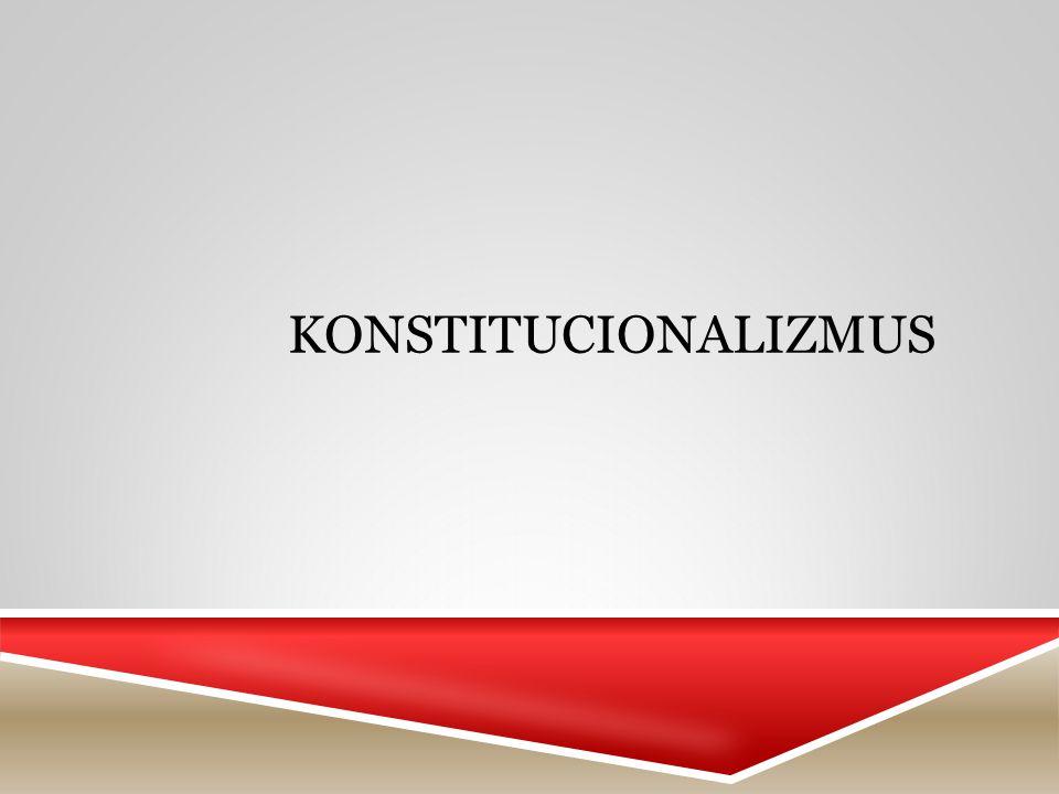 KONSTITUCIONALIZMUS